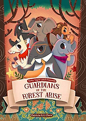 Guardians of the Forest Arise