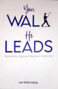 You Walk He Leads: Discerning, Aligning